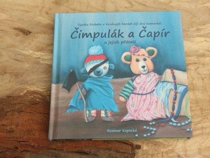 Čimpulák a Čapír a jejich přátelé Rozmar Kopecká