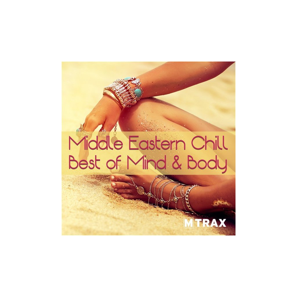 MIDDLE EASTERN CHILL – BEST OF MIND & BODY_01