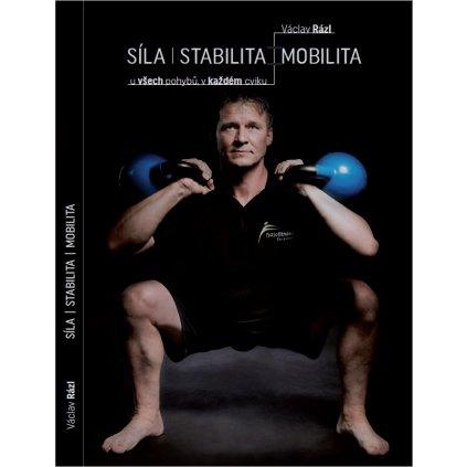 Kniha – Václav Rázl: Síla, Stabilita, Mobilita_01