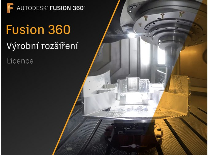 Fusion 360 licence vyrobni rozsireni
