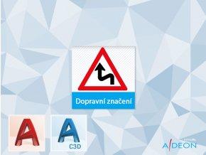 Adeon dopravní značení AutoCAD civil 2