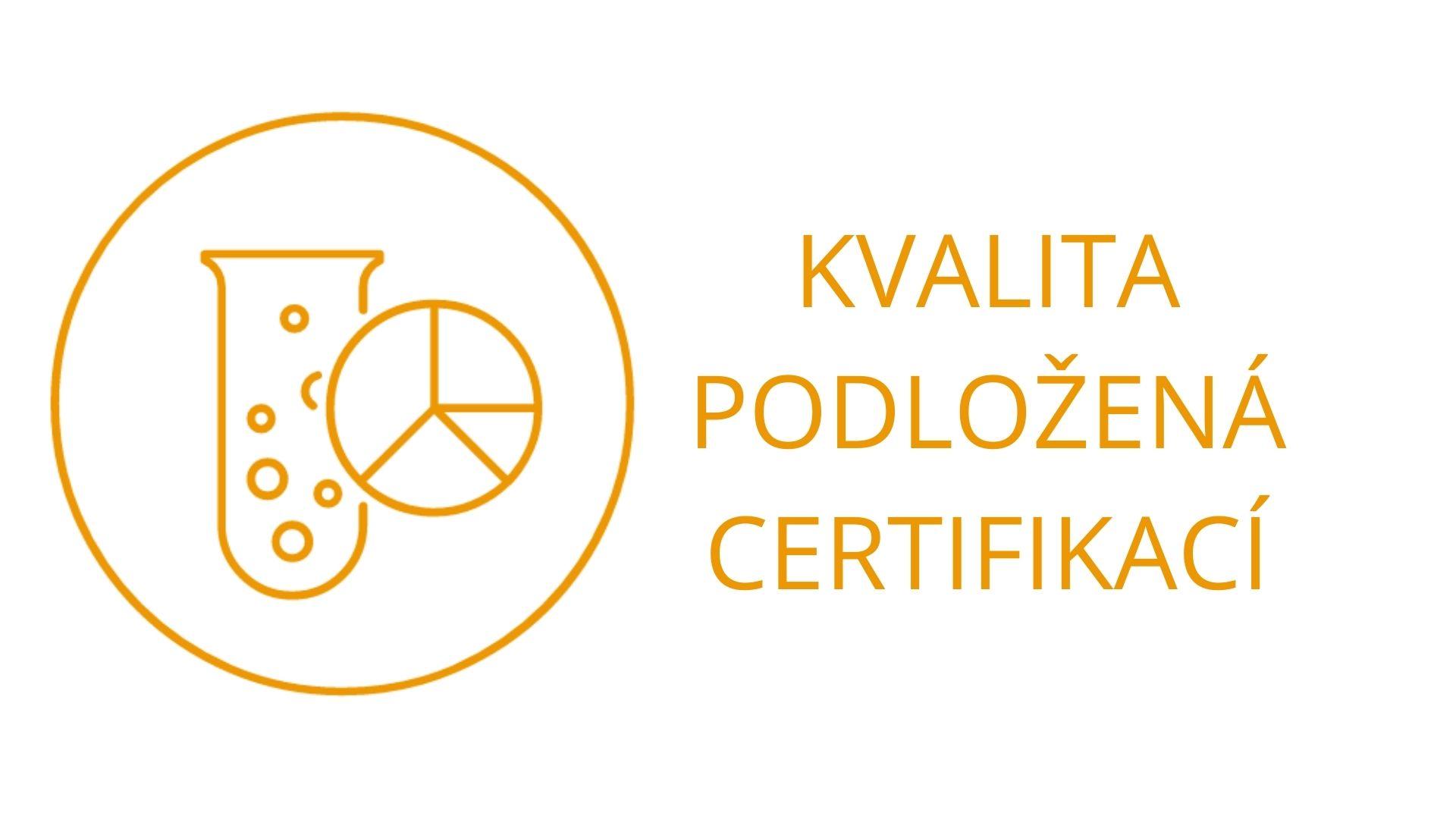 Kvalita podložená certifikací