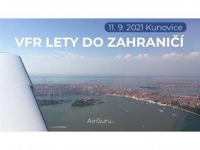 Kurz VFR letů do zahraničí (LKKU)