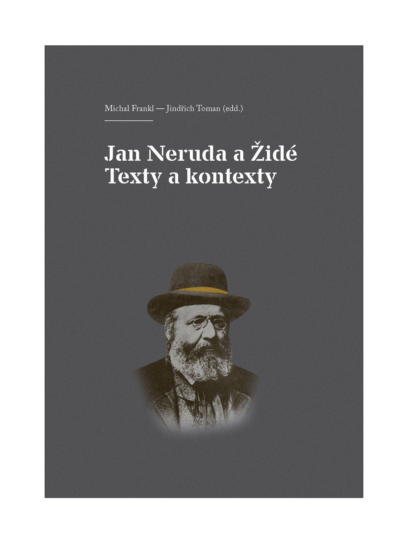 Jan Neruda aŽidé. Texty akontexty