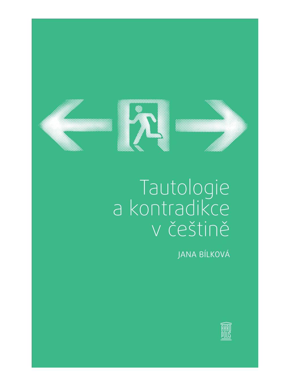 Tautologie akontradikce včeštině