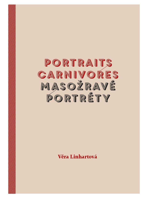 Portraits carnivores / Masožravé portréty