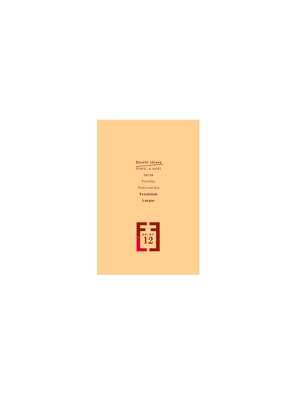 Spisy, sv.12. Zasuté objevy