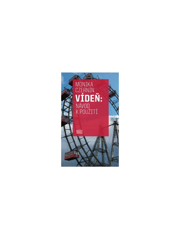 Vídeň: Návod kpoužití