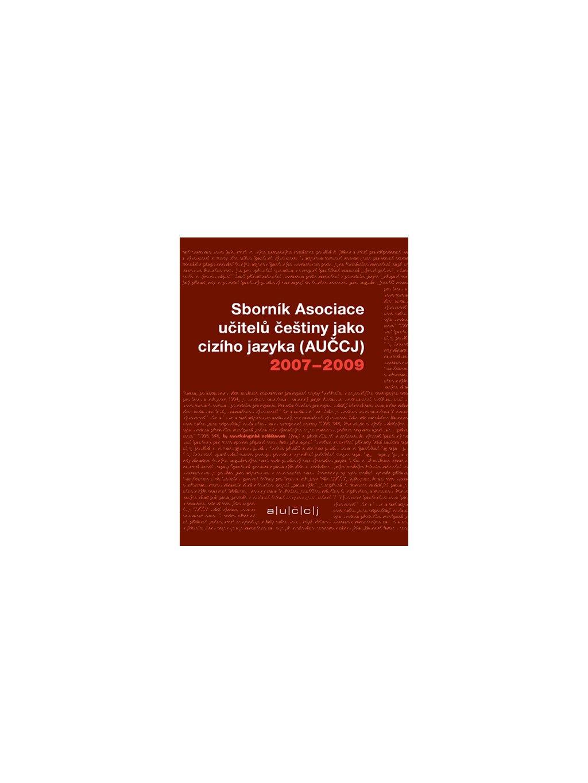 Sborník Asociace učitelů češtiny jako cizího jazyka 2007–2009