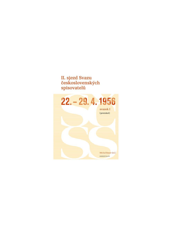 II. sjezd Svazu československých spisovatelů (22.–29.4.1956)