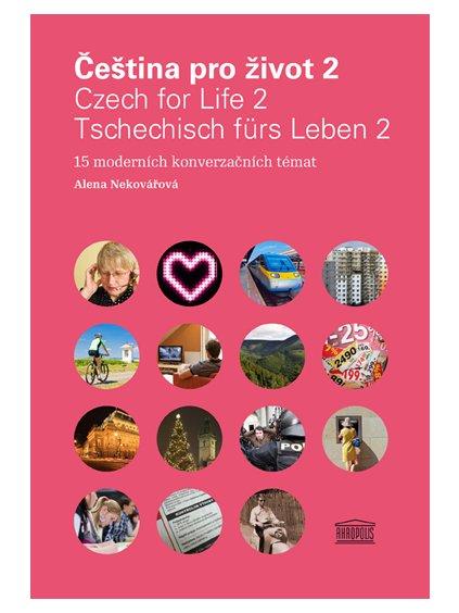 Čeština pro život 2 / Czech for Life 2 / Tschechisch fürs Leben 2