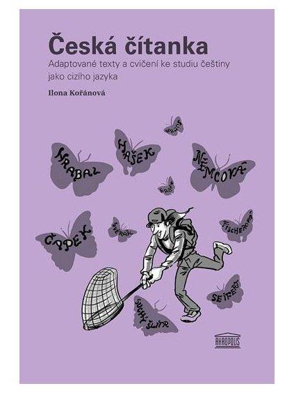 Česká čítanka / Adaptované texty acvičení ke studiu češtiny jako cizího jazyka (ruská příloha)
