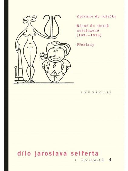 Dílo,sv.4. Zpíváno do rotačky – Básně do sbírek nezařazené (1933–1938) – Překlady