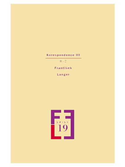 Spisy, sv.19. Korespondence III (R–Ž)
