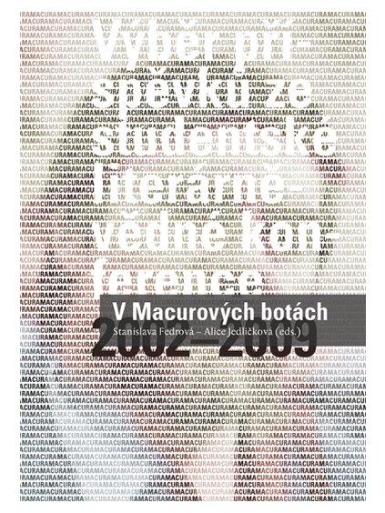 V Macurových botách. Výběr příspěvků ze studentské literárněvědné konference (2002–2009)