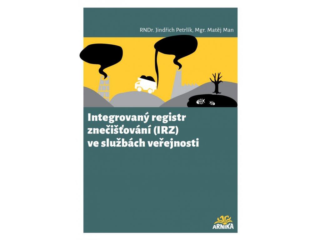 2276 integrovany registr znecistovani irz ve sluzbach verejnosti