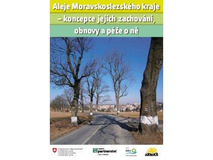 2312 aleje moravskoslezskeho kraje koncepce jejich zachovani obnovy a pece o ne