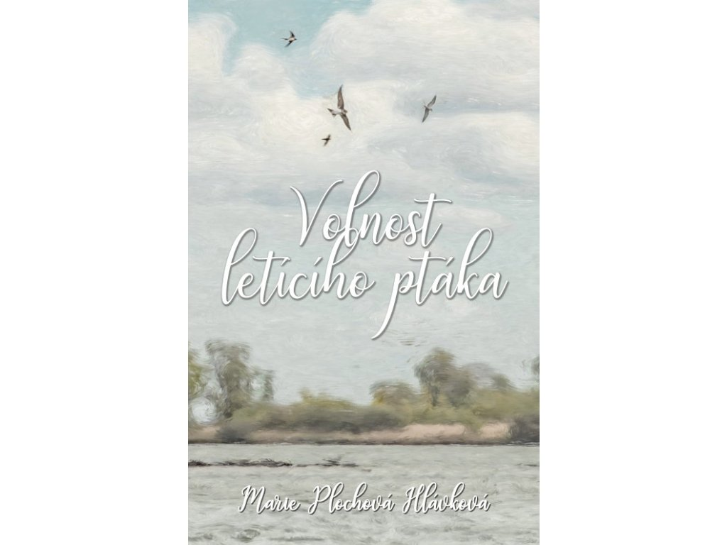Kniha Volnost letícího ptáka