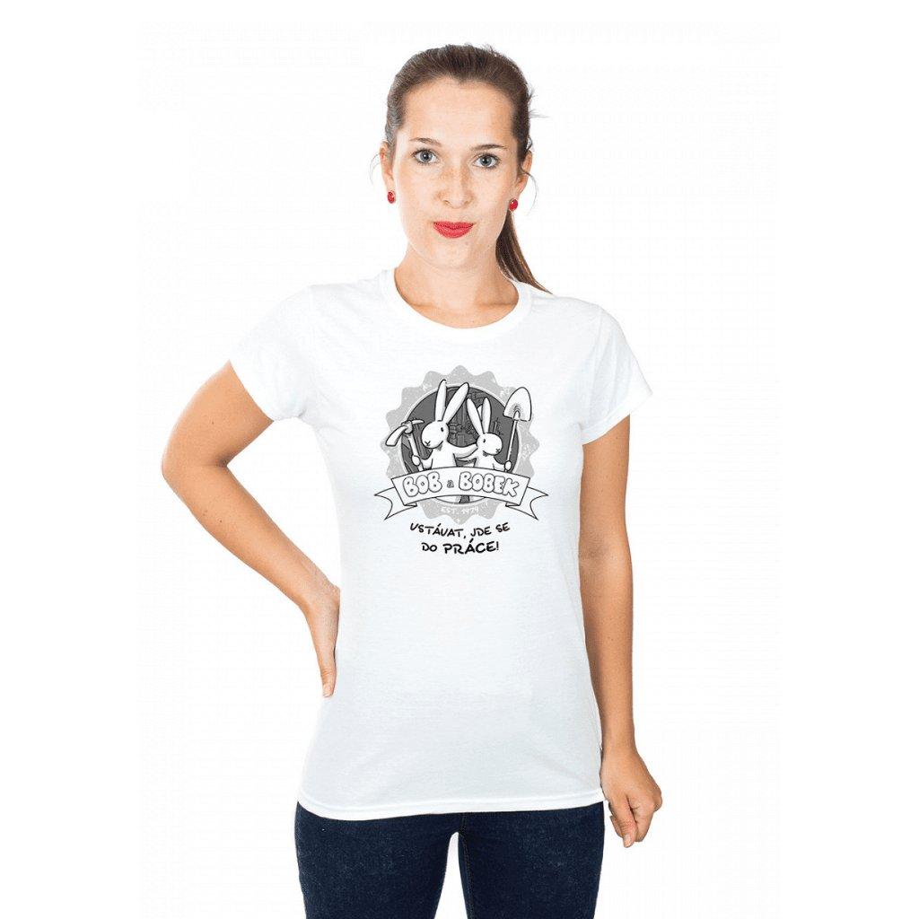 BB tričko dámské Vstávat, jde se do práce! 1024x1024
