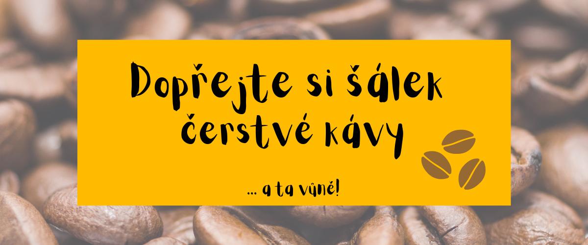 Dopřejte si čerstvou voňavou kávu