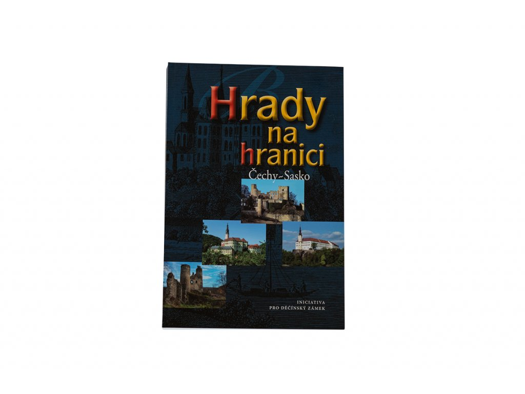Kniha Hrady na hranici Čechy Sasko