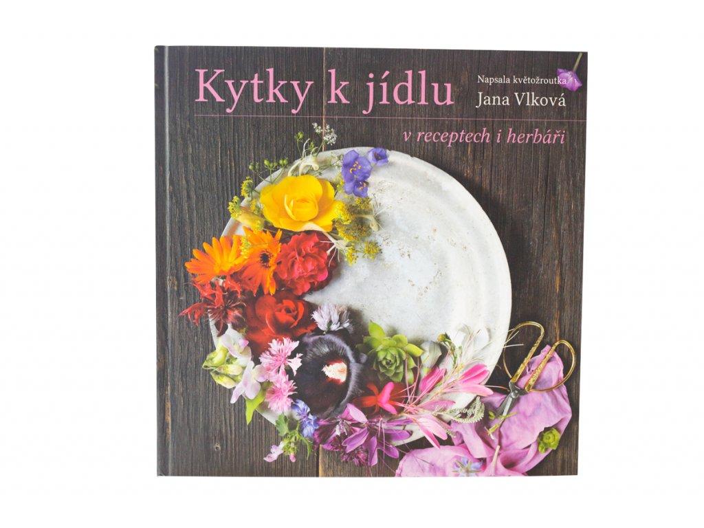 Kniha kytky k jidlu 1