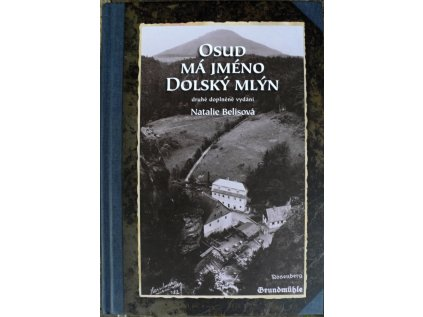 Kniha Osud má jméno Dolský mlýn