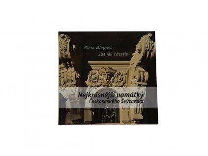 Kniha Nejkrásnější památky Českosaského Švýcarska