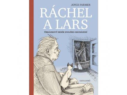 Ráchel a Lars - Joyce Farmer