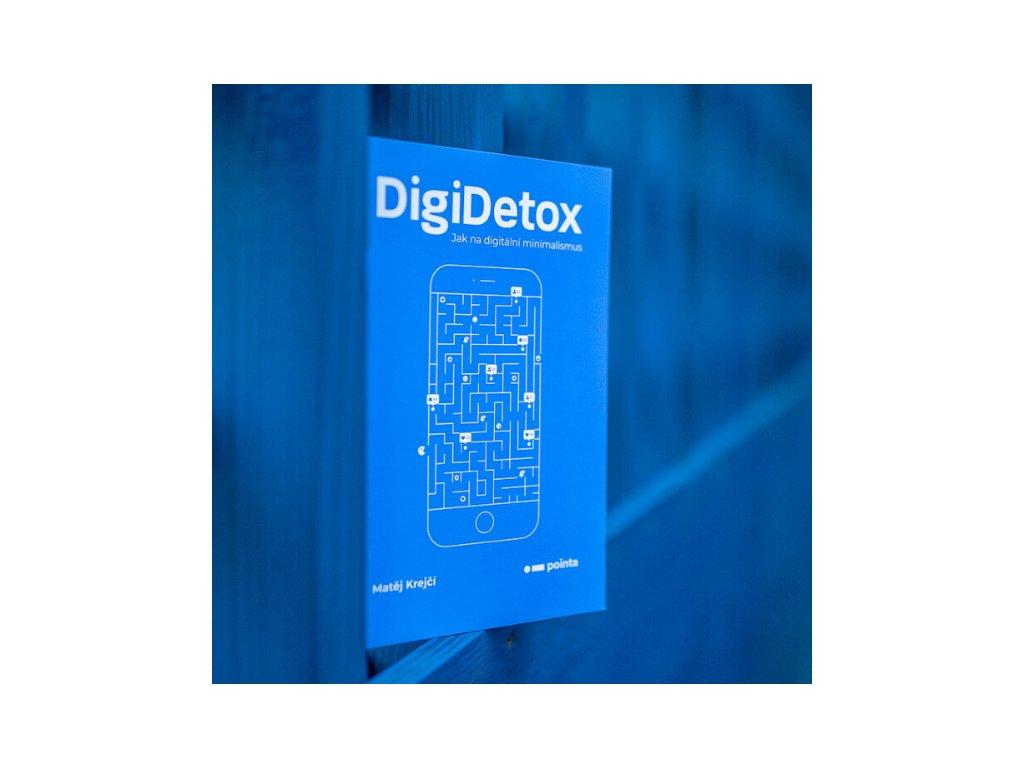 Kniha Digidetox jak na digitální minimalismus