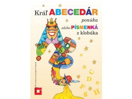 Kráľ Abecedár ponúka alebo písmenká z klobúka