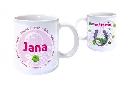 Hrnček s menom - JANA