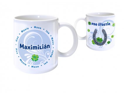 Hrnček s menom - MAXIMILIÁN