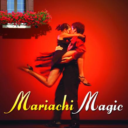 Mariachi Magic 1 CD - mariachi hudba GLOBAL JOURNEY
