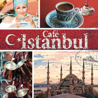 Cafe Istanbul 1 CD - turecká hudba GLOBAL JOURNEY