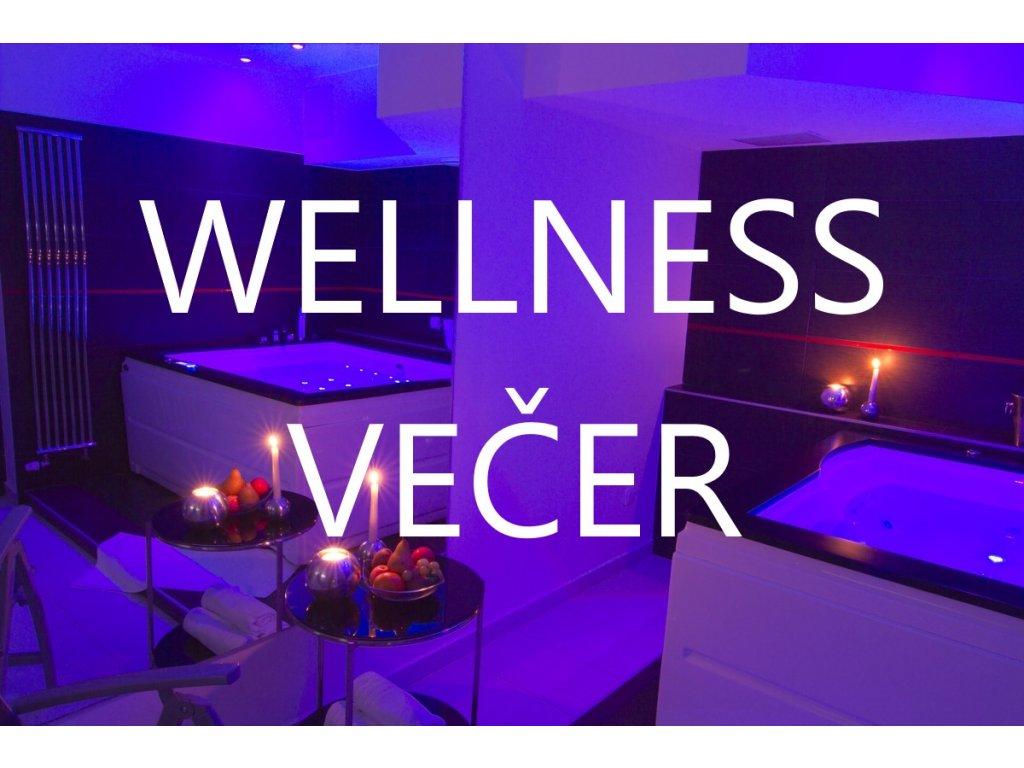 wellness vecer