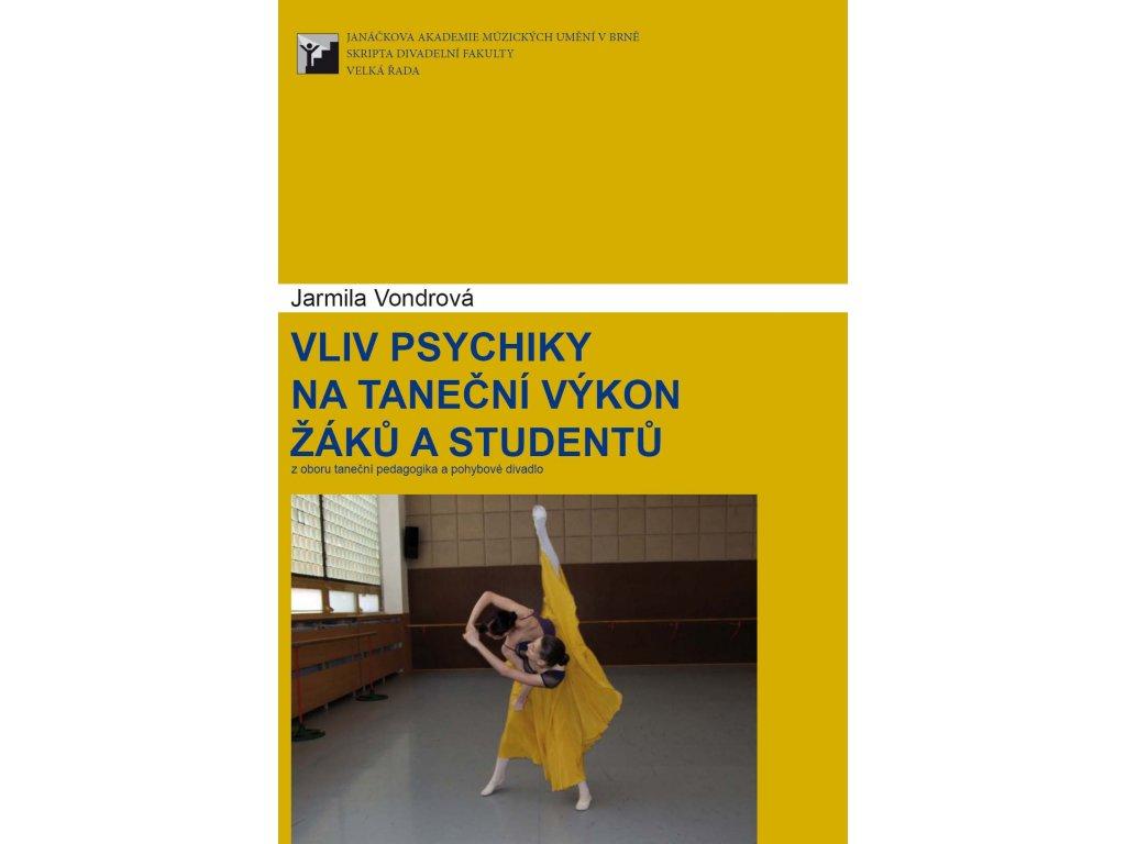1306 vliv psychiky na tanecni vykon zaku a studentu