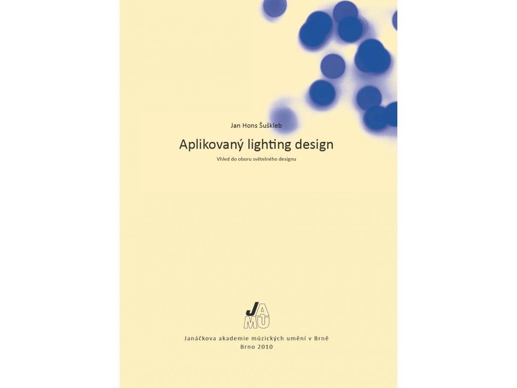 1468 aplikovany lighting design vhled do oboru svetelneho designu