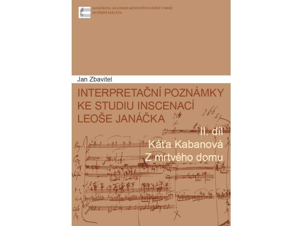 1489 interpretacni poznamky ke studiu inscenaci leose janacka 2 dil kata kabanova z mrtveho domu