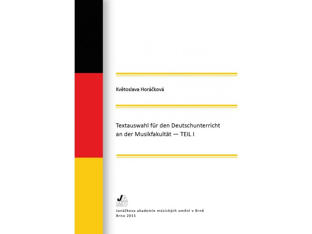 1492 textauswahl fur den deutschunterricht an der musikfakultat teil 1 3 uprav vyd