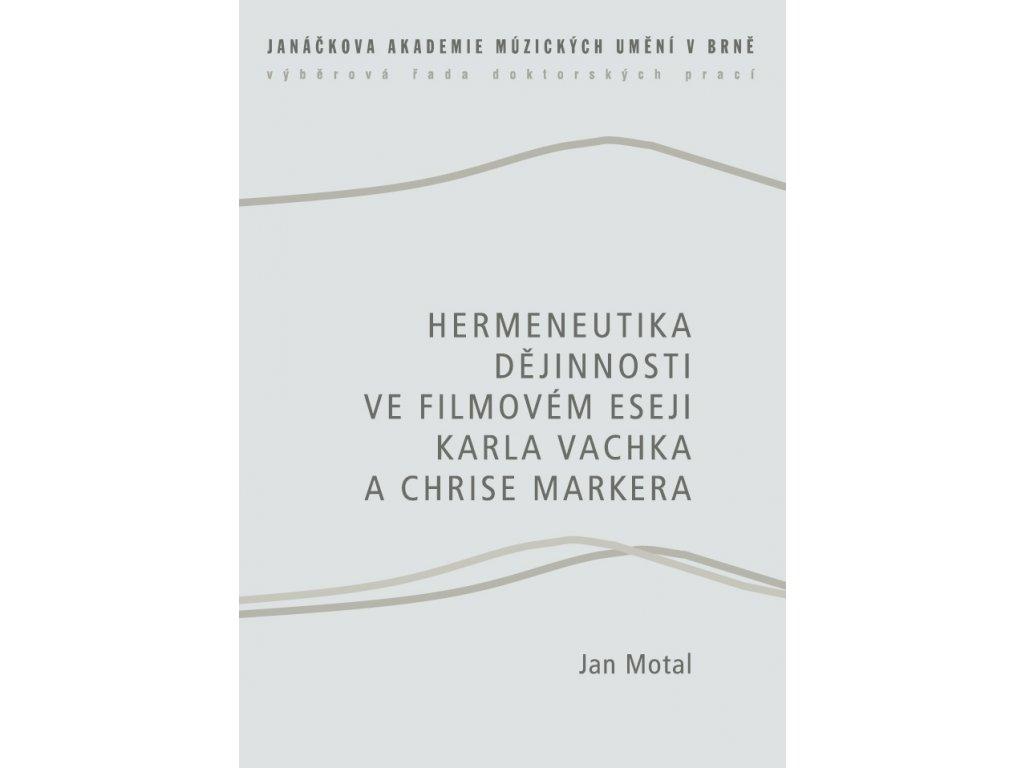 1624 hermeneutika dejinnosti ve filmovem eseji karla vachka a chrise markera