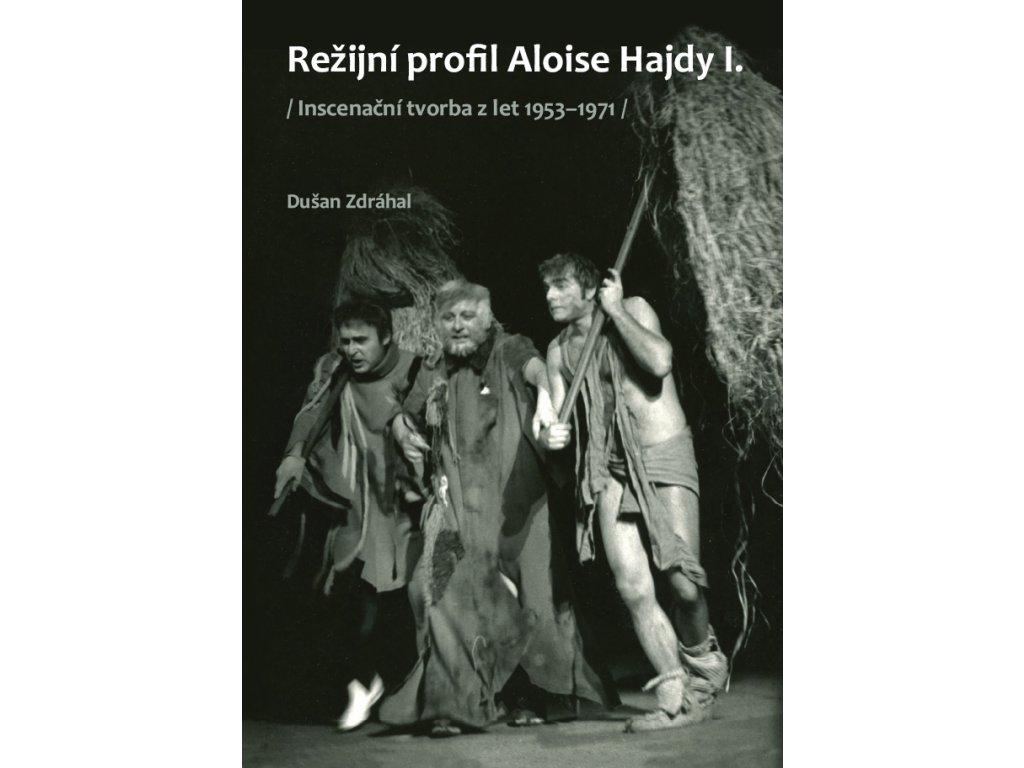 1636 rezijni profil aloise hajdy i inscenacni tvorba z let 1953 1971