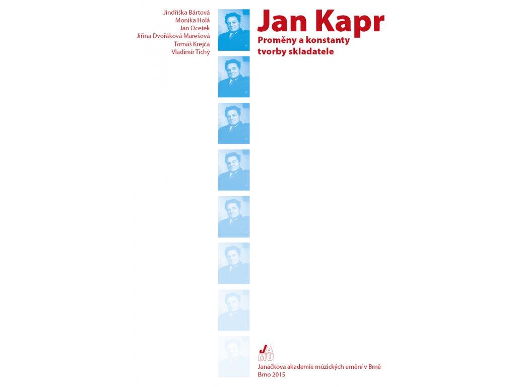 1705 jan kapr promeny a konstanty tvorby skladatele