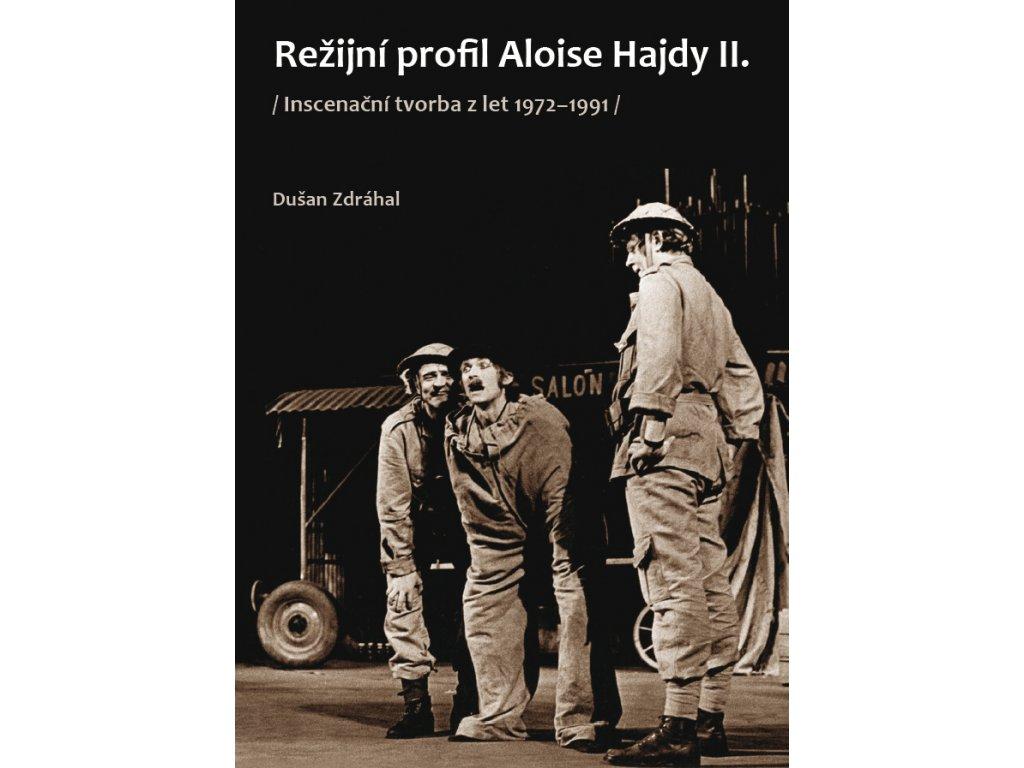 1798 rezijni profil aloise hajdy ii inscenacni tvorba z let 1972 1991