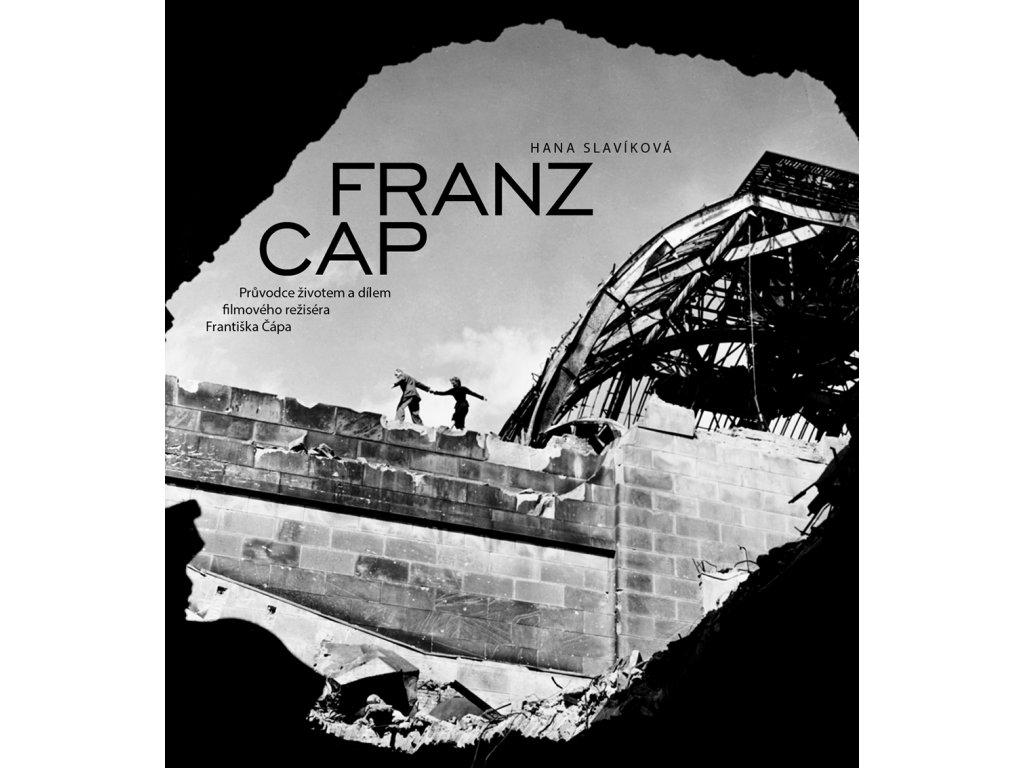 1801 franz cap pruvodce zivotem a dilem filmoveho rezisera frantiska capa