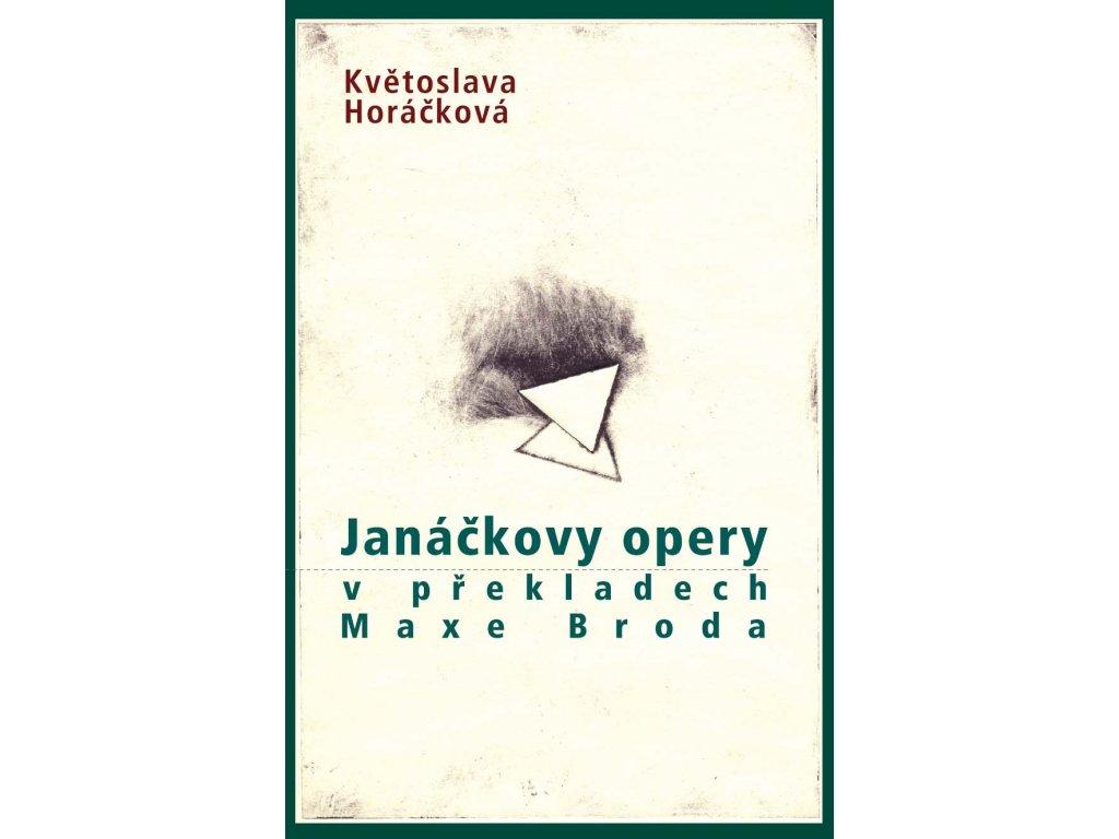 1858 janackovy opery v prekladech maxe broda