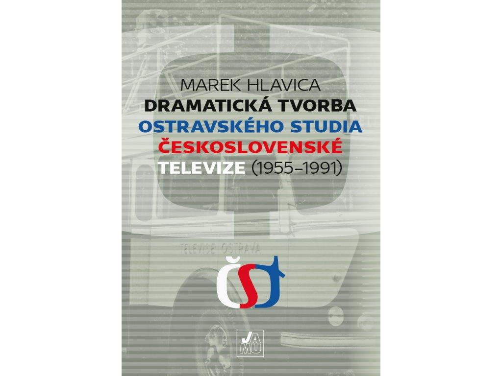 1891 dramaticka tvorba ostravskeho studia ceskoslovenske televize 1955 1991