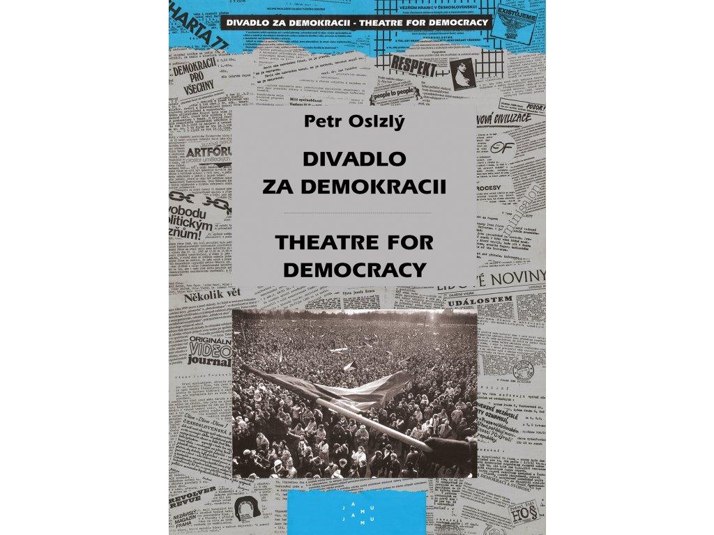 2008 divadlo za demokracii theatre for democracy