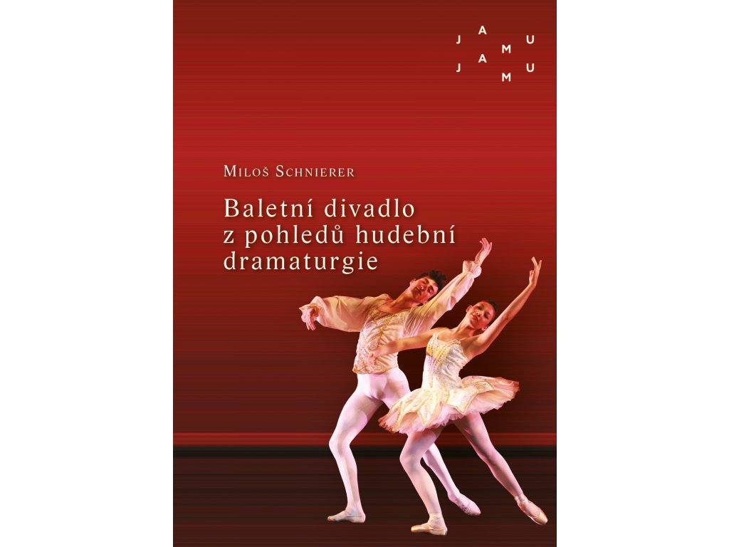 2017 baletni divadlo z pohledu hudebni dramaturgie vybrane kapitoly z dejin puvodni baletni hudby 20 stoleti