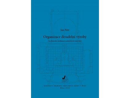 1420 organizace divadelni vyroby technicka realizace scenickych navrhu